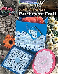 Search Press - South American Parchment Craft by Janet wilson