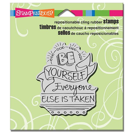 Stampendous - Cling Mounted Rubber Stamp - Be Yourself
