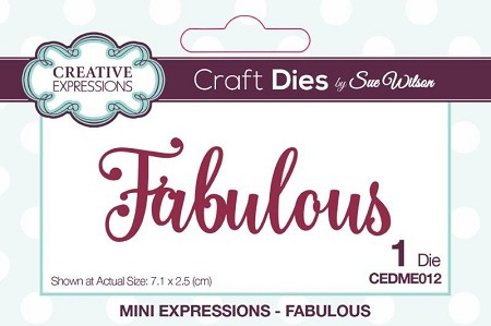 Sue Wilson Designs - Die - Mini Expressions - Fabulous