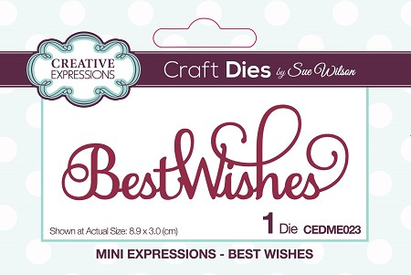 Sue Wilson Designs - Die - Mini Expressions - Best Wishes