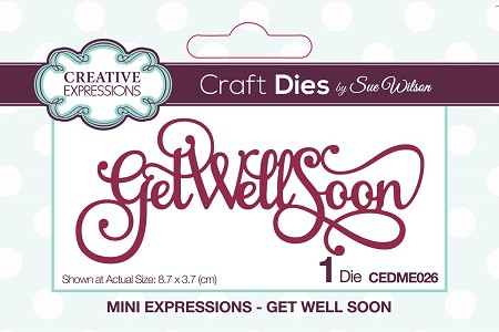 Sue Wilson Designs - Die - Mini Expressions - Get Well Soon