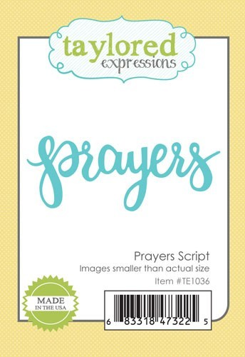 Taylored Expressions - Cutting Die - Prayers Script