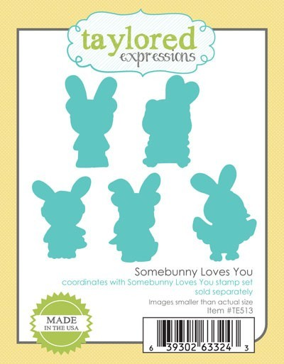 Taylored Expressions - Cutting Die - Somebunny Loves You