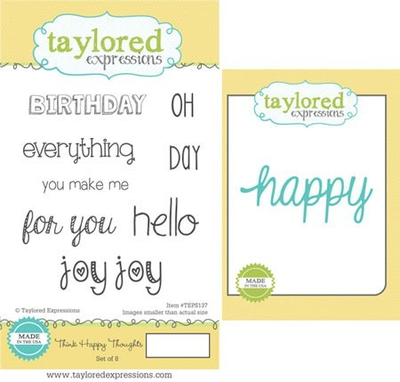 Taylored Expressions - Rubber Cling Stamps & Die Set - Think Happy Thoughts