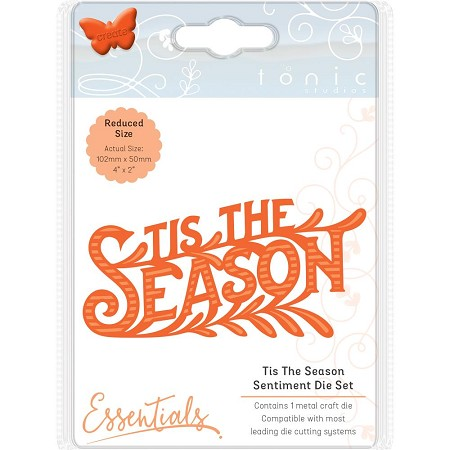 Tonic Studios - Essentials Cutting Die - Tis The Season Sentiment Die